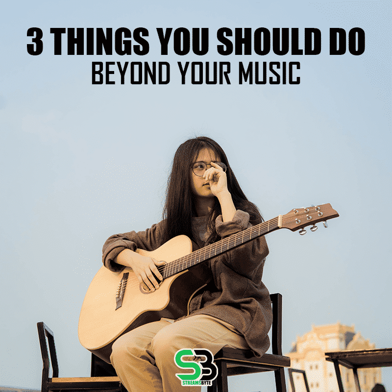 3-Things-Your-Should-Do-beyond-your-music-Tips-For-Musicians